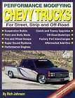 Performance Modifying Chevy Trucks For Street Strip and Off-Road 1975 to Present