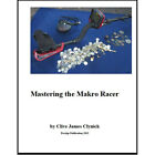Mastering the Makro Racer Metal Detector Book by Clive James Clynick