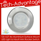 "12V 4"" 4 WATT ALUMINIUM SURFACE MOUNTED INTERIOR BOAT/CABIN LED LIGHT & SWITCH"