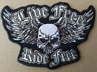 LIVE FREE RIDE FREE BIKER PATCH. SEW OR STICK ON  PATCH