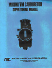 Mikuni VM Carb Super Tuning Manual