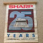 VINTAGE SHARP COMMERCIAL CALCULATORS POSTER/ SIGN 25 YEARS