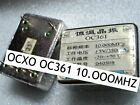used 1pc  OCXO OC361 10.OOOMHZ