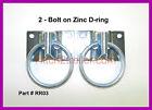 (2) Bolt on Zinc D Ring ATV Motorcycle Trailer Rope Ring Tie Down Loop #RR03