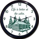 """Cabin Lake Cottage Wall Clock Mountains Life is better Lodge Vacation New 10"""""""