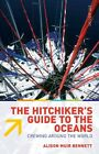 Hitchiker's Guide to the Oceans: Crewing Around the World Book Crew Jobs Yacht