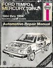 Ford Tempo Mercury Topaz 1984 - 1994 Haynes Auto Repair Manual 36078 Gas Engines