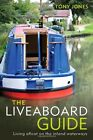 THE LIVEABOARD GUIDE: LIVING AFLOAT ON THE INLAND WATERWAYS  No Reserve NEW