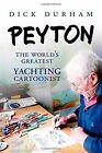 PEYTON The World's Greatest Yachting Cartoonist Hardcover Book Yacht Cartoon