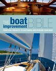 The Boat Improvement Bible Practical Projects  Upgrade your Boat Manual New