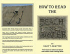 A GUIDE TO READING THE BEACH & WATER
