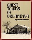OKLAHOMA--130 GHOST & OLD MINING CAMP TOWNS! DETAILS, PHOTOS, MAPS, MORE! OOP