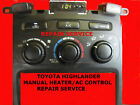 2002-06 TOYOTA HIGHLANDER HEATER AC CONTROL REPAIRS SERVICE