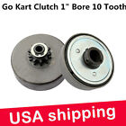 "Go-Kart Mini Bike Bicycle Heavy Duty Centrifugal Clutch 10T ,1"" bore KD1B1041SHD"