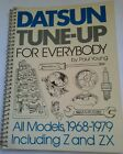 DATSUN TUNE-UP FOR EVERYBODY ALL MODELS, 1968-1979 INCLUDING Z AND ZX