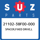 21102-38F00-000 Suzuki Spacer,fixed drive,l 2110238F00000, New Genuine OEM Part
