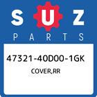 47321-40D00-1GK Suzuki Cover, Rr New Genuine OEM Part