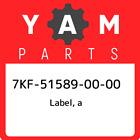 7KF-51589-00-00 Yamaha Label, a 7KF515890000, New Genuine OEM Part