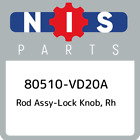 80510-VD20A Nissan Rod assy-lock knob, rh 80510VD20A, New Genuine OEM Part