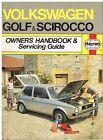 VW GOLF / SCIROCCO MK1 1.1 1.5 1.6 PETROL & 1.5 DIESEL (1974-78) SERVICING GUIDE
