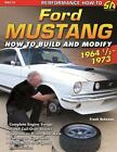 Ford Mustang 1964-73 How to Build Modify Shelby GT350 GT500 Boss 302 429 Cobra