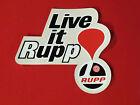 Live It Rupp Sticker -decal mini bike snowmobile kart roadster blackwidow nitro