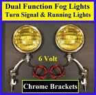 "6 Volt Turn Signal 5"" Amber Fog Running Lights & Chrome Brackets Custom Dual 4"