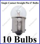 10 #67 Incandescent Bulbs 12 Volt Single Contact Straight Pin Light Globe Lamp