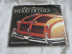 AUTO FOCUS AUTOFOCUS WOOD DETAILS BY ROB LEICESTER WAGNER HARDCOVER BOOK