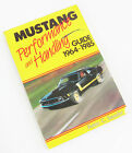 Vintage Mustang Performance And Handling Guide 1964-1985 - Peter C. Sessler
