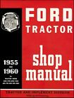 Ford Tractor 600, 601, 700, 701, 800, 801, 900, 901, 1801 Shop Manual 1955-1960