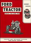Ford Tractor Series 700 & 900 Owner's Manual 1957-1962