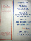 1972 & prior Cessna 421, 421A Golden Eagle & Executive Commuter  Parts Manual