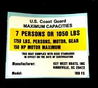 Key West 189FS Maximum Capacity Placard Boat Decal 7 Person / 1750Lbs / 150HP