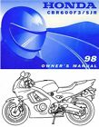 1998 HONDA CBR600F3 / SJR MOTORCYCLE OWNERS MANUAL-CBR 600 F3-SMOKIN JOE REPLICA
