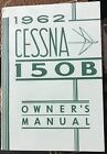 1962 Cessna 150 B Airplane Owners Manual 150B