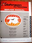 Factory Service Manual - 1978 Johnson 175, 200 & 235hp Outboards